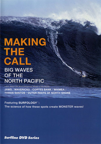 Making The Call: Big Waves of The North Pacific