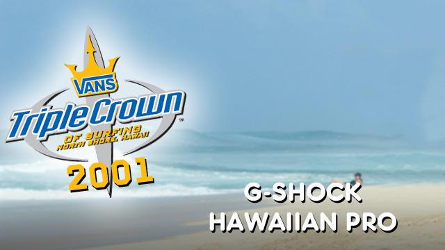 1fb481b570 2001 Vans Triple Crown of Surfing  G-Shock Hawaiian Pro at Haleiwa ...