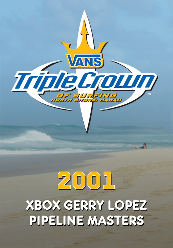 4e7256d9194d04 2001 Vans Triple Crown of Surfing  Xbox Gerry Lopez Pipeline Masters Surf  Movies on TheSurfNetwork.com