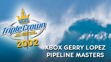17a0e154ec51ff 2002 Vans Triple Crown of Surfing  Xbox Gerry Lopez Pipeline Masters ...